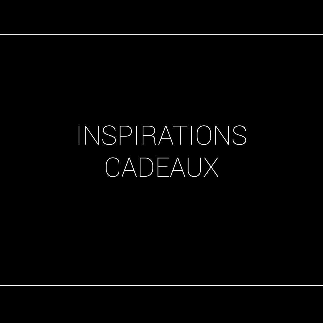 INSPIRATIONS CADEAUX